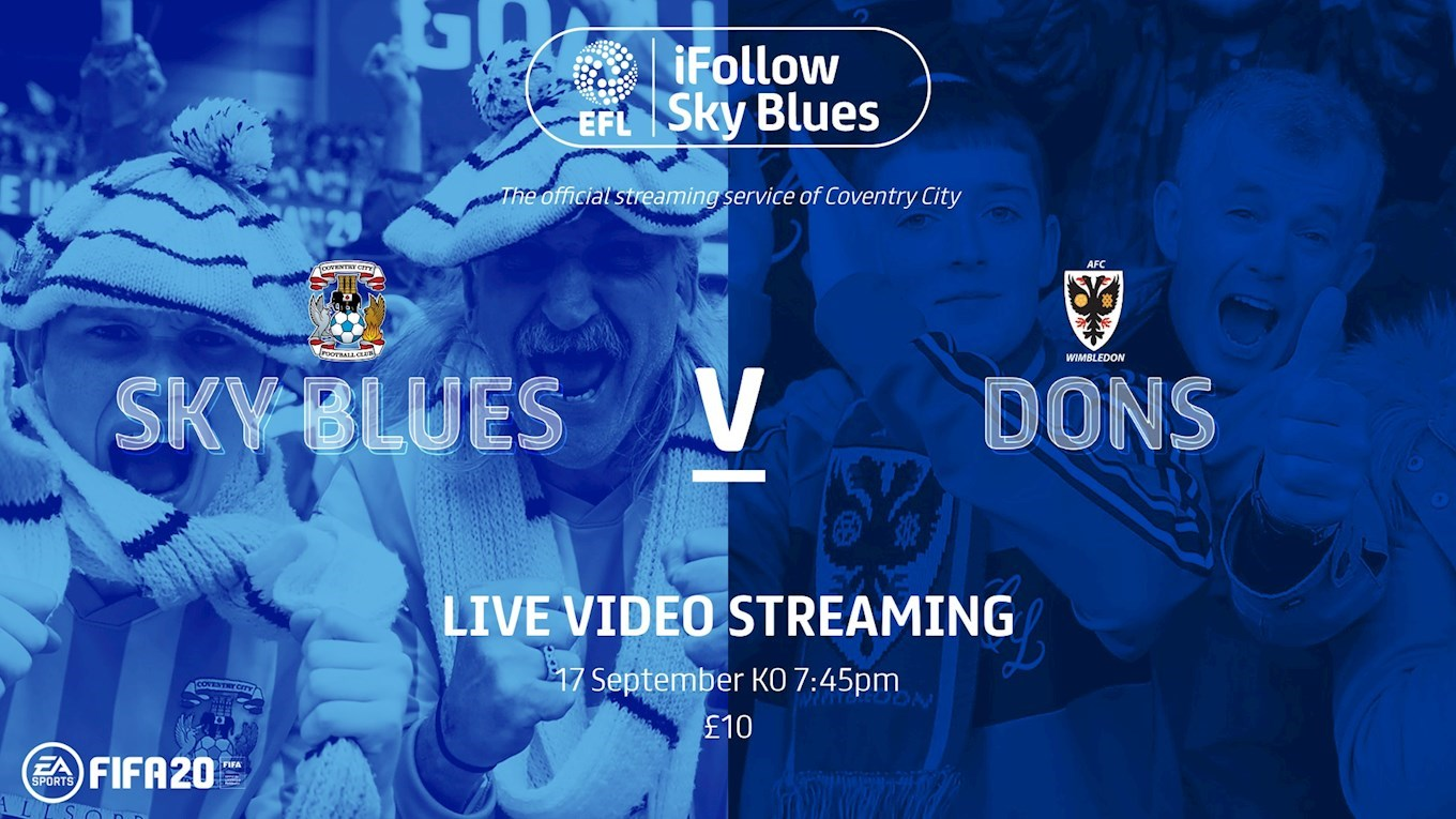 NEWS: Sky Blues v AFC Wimbledon live on iFollow in the UK